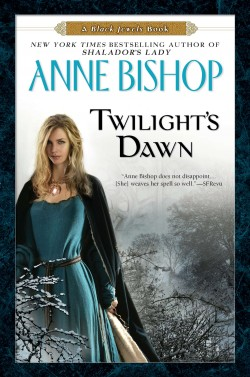 Anne Bishop:  Twighlight's Dawn