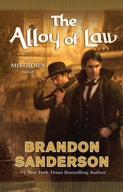Brandon Sanderson: The Alloy of Law
